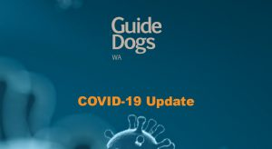 Guide Dogs WA Logo with text COVID-19 Update on decorative background