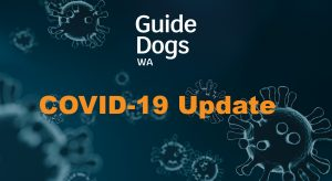 Virus graphic with Guide DOgs WA logo and text, COVID-19 Update