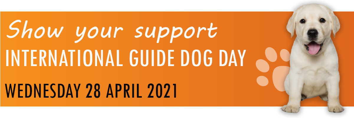 Show your support on International Guide Dog Day