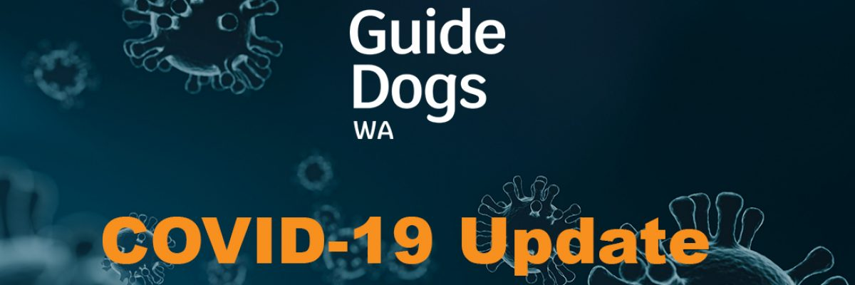 Virus graphic with text: Guide Dogs WA and COVID-19 Update.